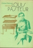 Zoltán Halász - Louis Pasteur