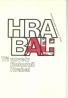 Bohumil Hrabal: Tri novely