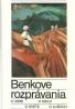 Štefan Baranovič- Benkove rozprávania o sebe o kraji....