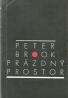 Peter Brook- Prázdný prostor