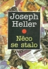 Joseph Heller- Něco se stalo