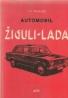 L.P.Šuvalov- Automobil žiguli-lada