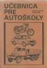 kolektív- Učebnica pre autoškoly