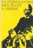 K.S.Stanislavskij- Môj život v umení