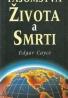 Edgard Cayce- Tajomstvá života a smrti