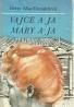 Betty Mac Donaldová-Vajce a ja, Mary a ja