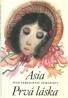 Ivan Sergejevič Turgenev- Asia prvá láska