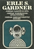 Erle S. Gardner-Prípad ľadových rúk, prípad nervózneho spoluvinníka, prípad námesačníkovej netere