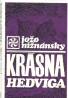 Jožo Nižnánsky-Krásna Hedviga