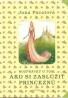 Jana Pácalová- Rozprávky o tom ako si zaslúžiť princeznú