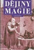 Richard Cavendish- Dějiny Magie
