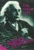 Albert Einstein- Jak vidím svět