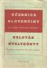 kolektív- Učebnica Slovenčiny pre vojakov maďarskej národnosti