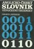 kolektív- Anglicko- Česky slovník výpočetní techniky