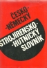 kolektív- Česko- Nemecký strojírensko-hutnický slovník
