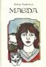 Helena Šmahelová- Magda
