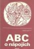 J.Angerová, J.Sůra: ABC o nápojích