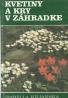 Izabella Kiljaňska- Kvetiny a kry v záhrade