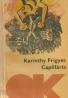 Karinthy Frigyes- Capillária