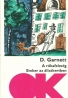 D.Garnett- A rókafeleség- Ember álatkertben