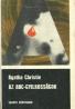 Agatha Christie: Az ABC-Gzilkosságok