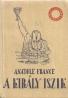 Anatole France- A Király Iszik