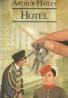 Arthur Hailey- Hotel