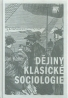 Jan Keller: Dějiny klasické sociologie