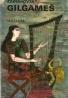 Vojtěch Zamarovský- Gilgameš