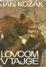 J. Kozák: Lovcom v Tajge