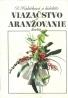 D.Kubíčková a kolektív- Viazačstvo a aranžovanie kvetín