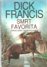 Dick Francis - Smrt Favorita