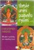 Christopher Hansard- Tibetské umění pozitivního myšlení