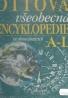 Kolektív autorov: Ottova všeobecná encyklopédie I-II
