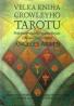 Angeles Arrien- Velká kniha Crowleyho tarotu