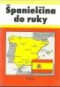 Kolektív autorov:Španielčina do ruky