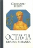 Gerhard Herm: Octavia krásna Rimanka