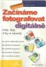 Roman Soukup- Začínáme fotografovat digitálně