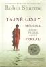 Robin Sharma- Tajné listy mnícha, ktorý predal svoje ferrari