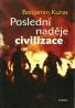 Benjamin Kuras- Poslední naděje civilizace