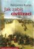 Benjamin Kuras- Jak zabít civilizaci