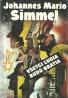 Johannes Mário Simmel- Všetci ľudia budú bratia
