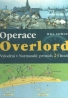 Will Fowler- Operace Overlord