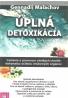 Gennadij Malachov- Úplna detoxikácia