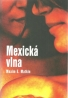 Maxim E. Matkin: Mexická vlna
