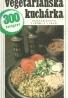 Kolektív autorov: Vegetariánska kuchárka