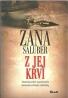 Zana Saluber- Z jej krvi