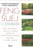 E.Kislingerová- Feng Šuej v záhrade