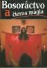 Angus Hall- Bosoráctvo a čierna mágia