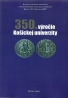 kolektív- 350. výročie Košickej univerzity